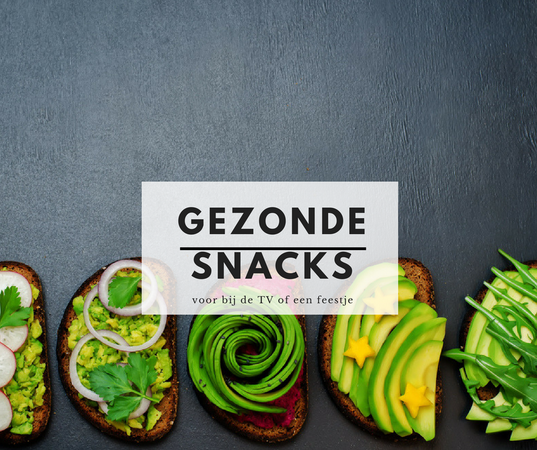 gezonde en lekkere snacks