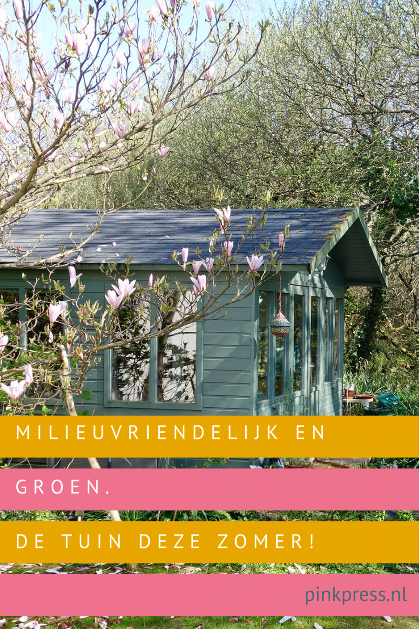 milieuvriendelijk en groen: de tuin in 2020