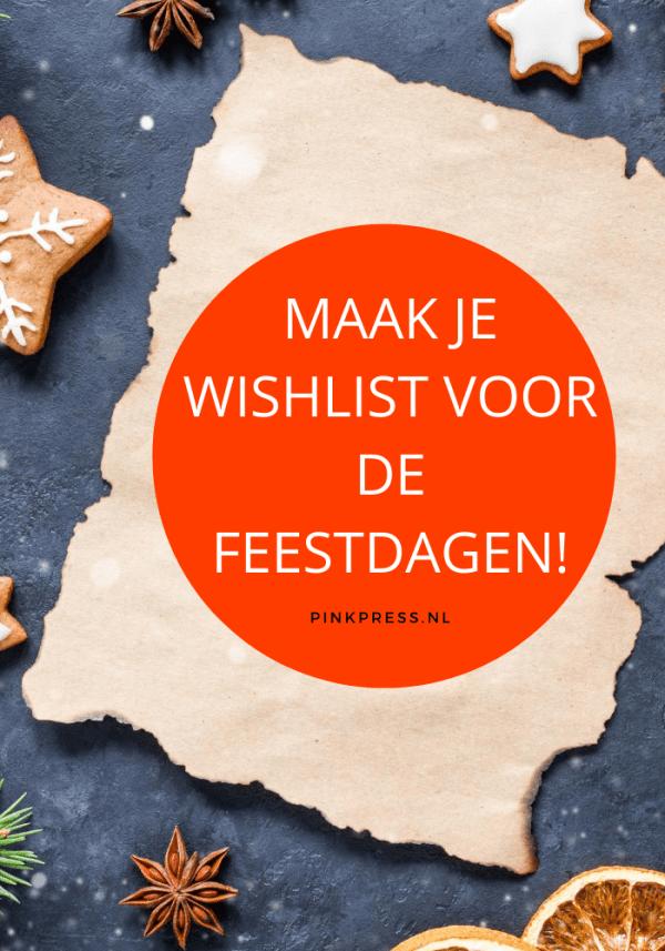 Maak je wishlist voor de feestdagen