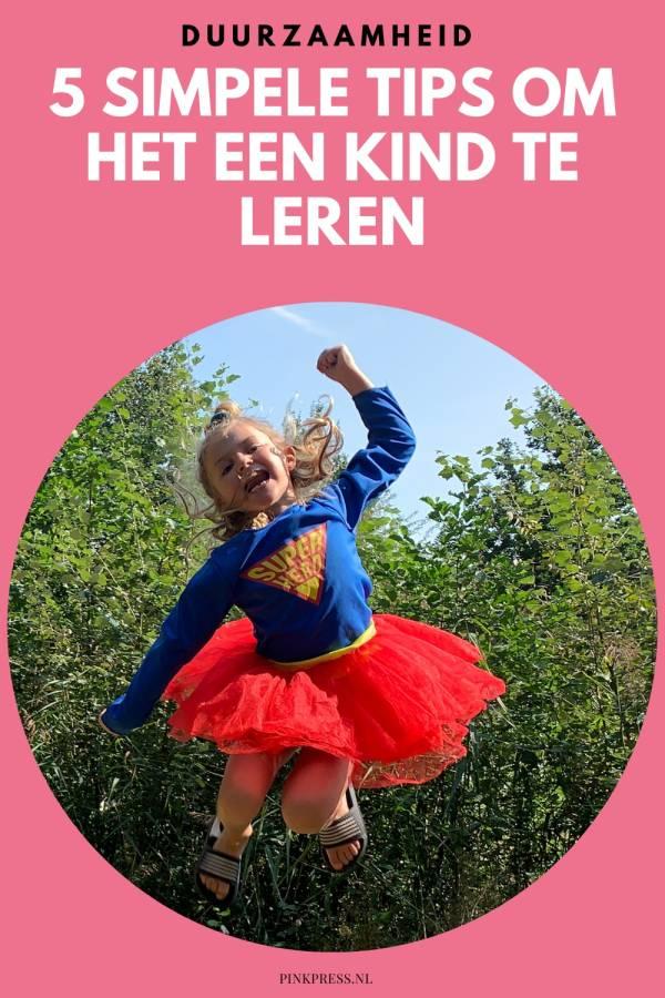 Duurzaamheid - 5 simpele tips om het een kind te leren