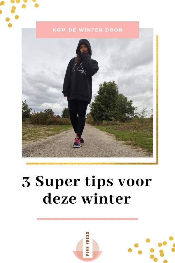 3 Super tips voor deze winter