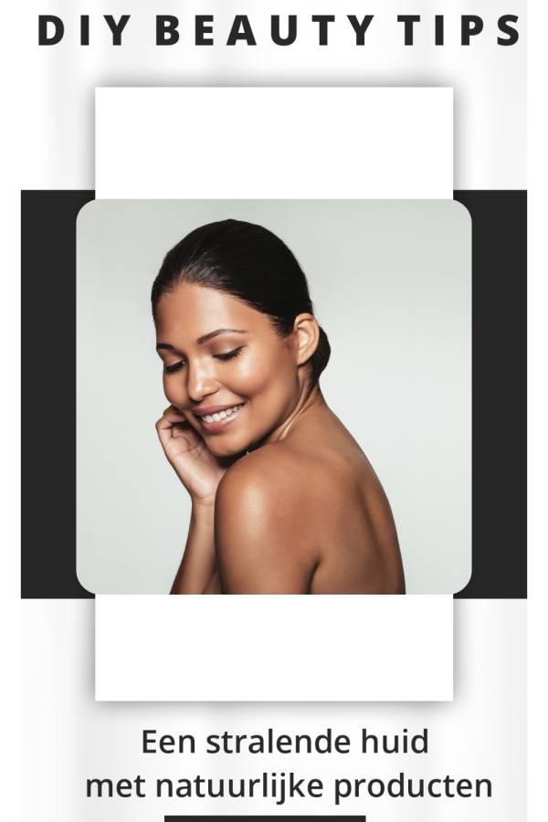 DIY beauty tips voor een stralende huid