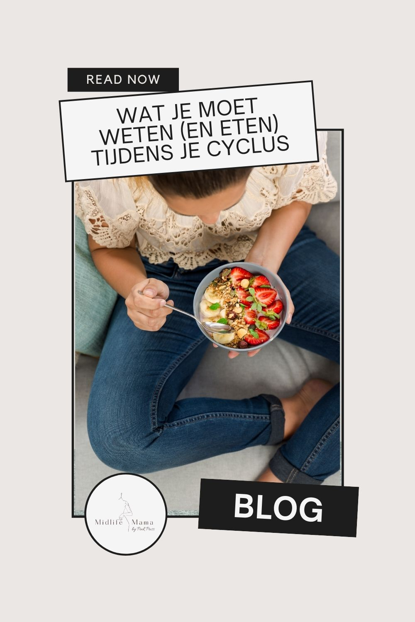 Wat je moet weten (en eten) tijdens je cyclus
